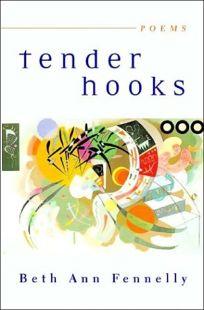 TENDER HOOKS