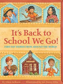 Its Back to School We Go!: First Day Stories from Around the World