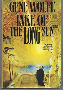 Lake of the Long Sun: The Book of the Long Sun #02