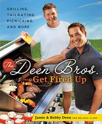 The Deen Bros. Get Fired Up: Grilling