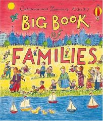 Catherine and Laurence Anholts Big Book of Families