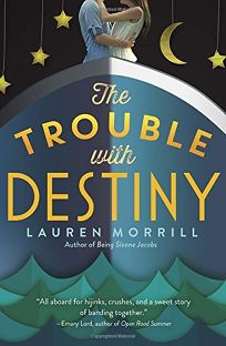 The Trouble with Destiny