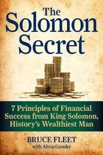 The Solomon Secret: 7 Principles of Financial Success from King Solomon