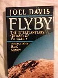 Flyby: The Interplanetary Odyssey of Voyager 2
