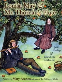 LOUISA MAY & MR. THOREAUS FLUTE