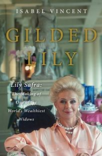 Gilded Lily: Lily Safra
