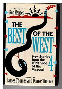 The Best of the West 4: New Stories from the Wide Side of the Missouri