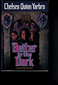 Better in the Dark