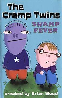 OPPOSITES ATTACK!; SWAMP FEVER