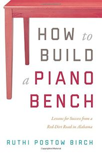 How to Build a Piano Bench: Lessons for Success from a Red-Dirt Road in Alabama