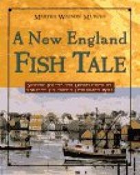 A New England Fish Tale