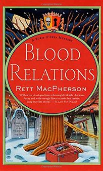 BLOOD RELATIONS: A Torie OShea Mystery