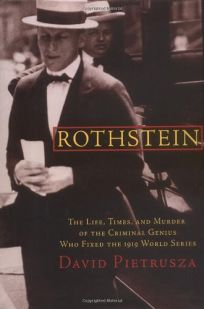 ROTHSTEIN: The Life