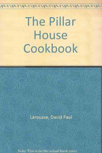 The Pillar House Cookbook