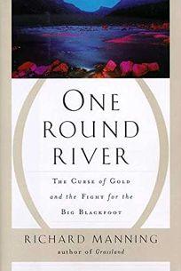 One Round River