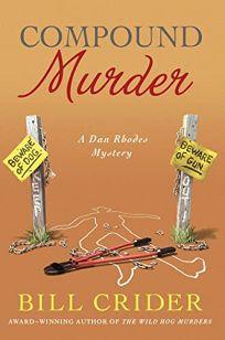 Compound Murder: A Dan Rhodes Mystery
