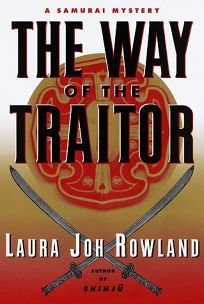 The Way of the Traitor:: A Samurai Mystery