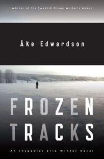 Frozen Tracks: An Inspector Erik Winter Novel