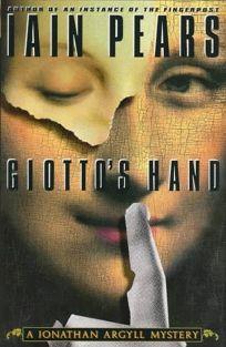 Giottos Hand: A Jonathan Agryll Mystery