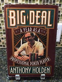 Big Deal: Confessions of a Professional Poker Player