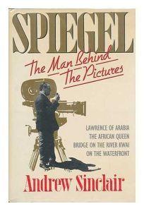 S. P. Eagle: A Biography of Sam Spiegel