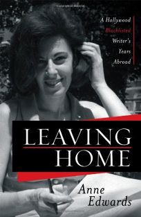 Leaving Home: A Hollywood Blacklisted Writer's Years Abroad