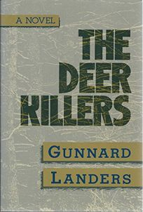 The Deer Killers