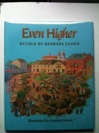 Even Higher: A Hassidic Tale