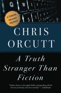 A Truth Stranger than Fiction: A Dakota Stevens Mystery