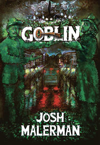 Goblin: A Novel in Six Novellas