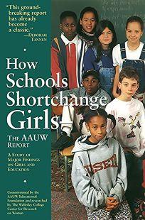 How Schools Shortchange Girls