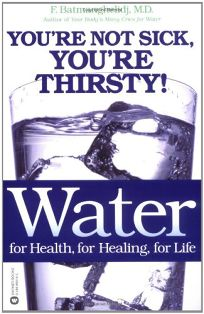WATER: FOR HEALTH