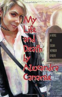 MY LIFE AND DEATH BY ALEXANDRA CANARSIE
