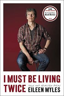 I Must Be Living Twice: New and Selected Poems 1975–2014