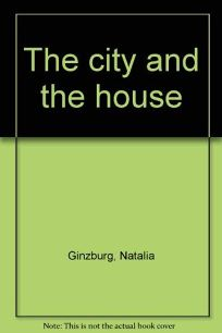 The City & the House