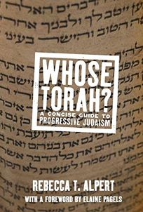 Whose Torah? A Concise Guide to Progressive Judaism