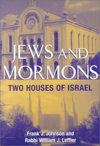 Jews and Mormons: Two Houses of Israel