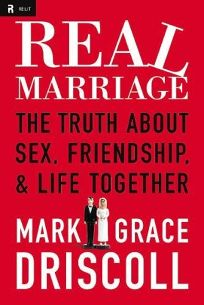 Real Marriage: The Truth about Sex