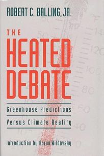 Heated Debate: Greenhouse Predictions Versus Climate Reality
