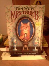 Fun with Mrs. Thumb
