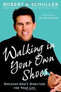 Walking in Your Own Shoes: Discover Gods Direction for Your Life