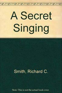 A Secret Singing