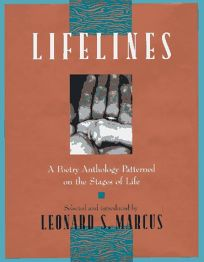 Lifelines: A Poetry Anthology Patterned on the Stages of Life