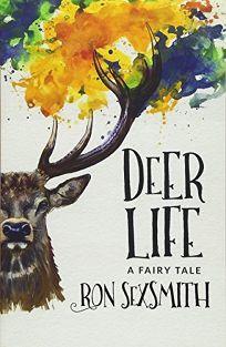 Deer Life: A Fairy Tale