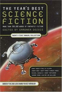 THE YEARS BEST SCIENCE FICTION: Twenty-first Annual Collection