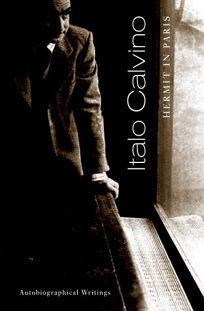 HERMIT IN PARIS: Autobiographical Writings