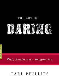 The Art of Daring: Risk