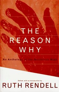 The Reason Why: An Anthology of the Murderous Mind