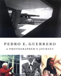 Pedro Guerrero: A Photographers Journey