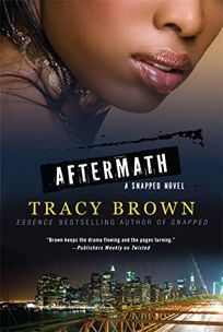Aftermath: A Snapped Novel